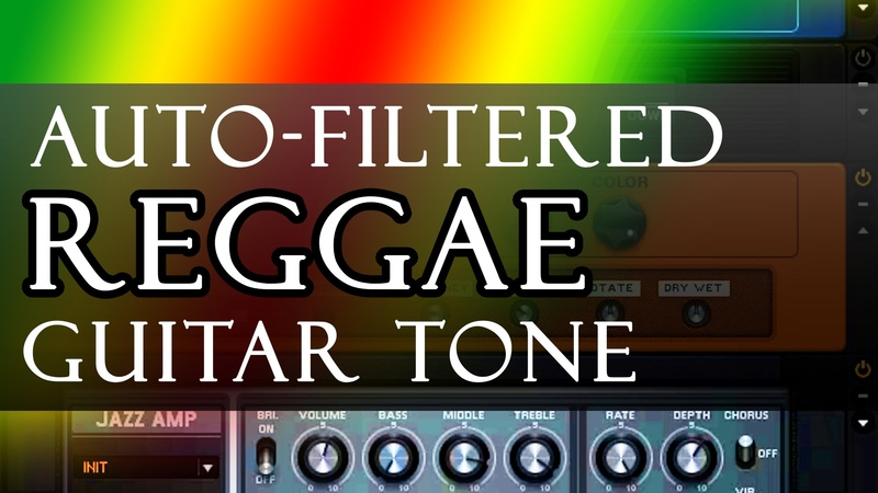 REGGAE TONE with Auto-Filter/Phaser - Guitar Rig 5 Tutorial