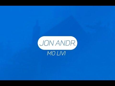 Jon Andr. - Mo Livi