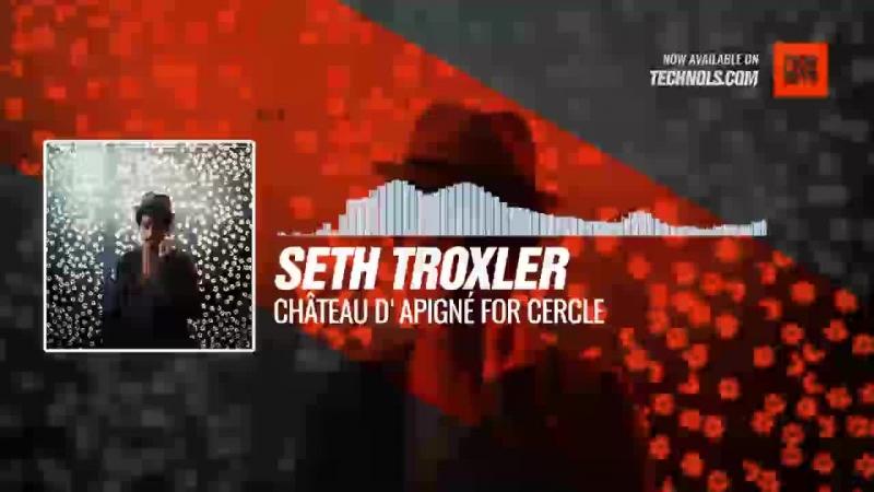 Listen Techno music with Seth Troxler Château d'Apigné for Cercle Periscope