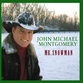 John Michael Montgomery альбом Mr. Snowman