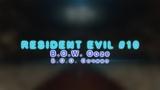 LORka - Resident Evil #10 - B.O.W. Ooze