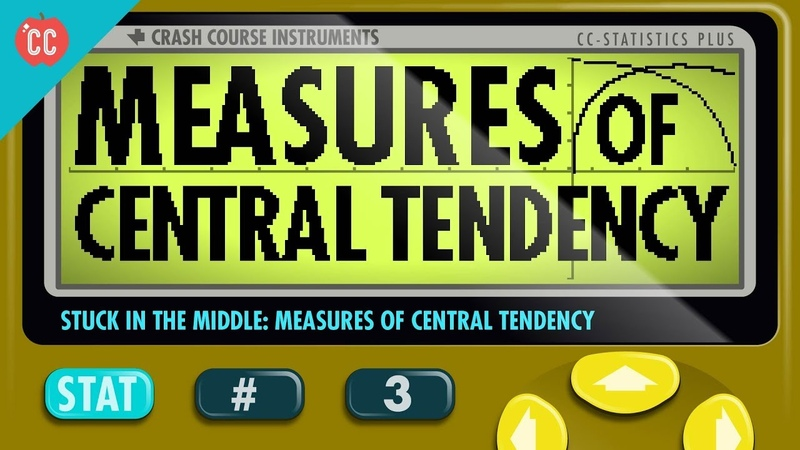 Mean, Median, and Mode: Measures of Central Tendency: Crash Course Statistics 3