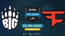 BIG vs FaZe - ESL Pro League S8 EU - bo1 - de_overpass [Enkanis, ceh9]