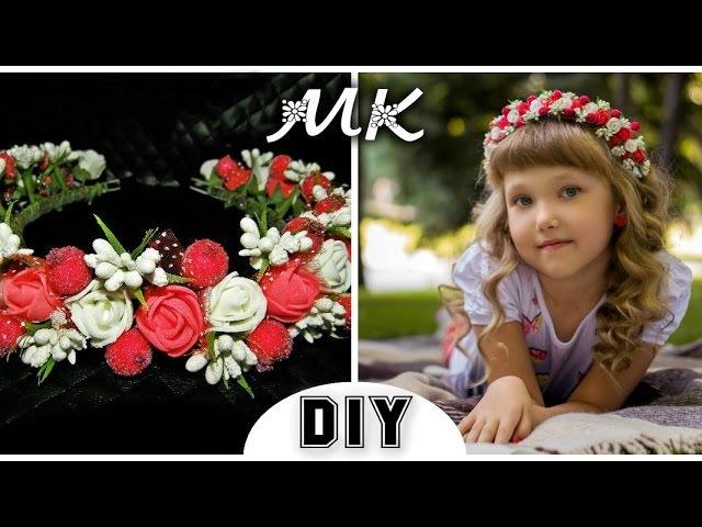 DIY: Ободок-Веночек для волос своими руками The rim is a wreath with your own hands