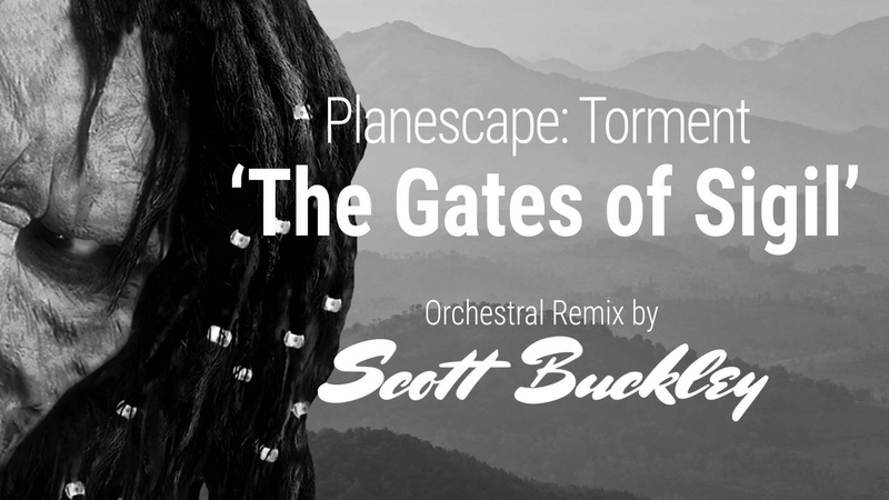 Planescape: Torment Remix - 'The Gates of Sigil'