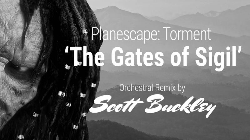 Planescape: Torment Remix - 'The Gates of Sigil'