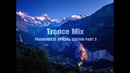 Trance Mix (Frainbreeze Special Edition Part 2)