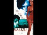 Кровные узы \ Bloodknot (1995)