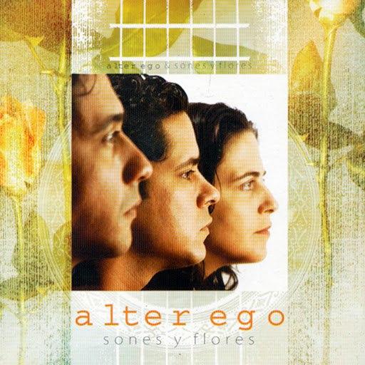Alter Ego альбом Sones y Flores (Remasterizado)