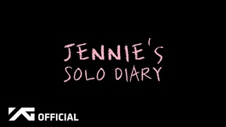 [eng. sub] JENNIE - 'SOLO' DIARY EP.1