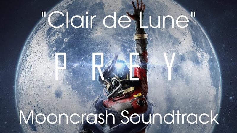 [Prey: Mooncrash] Clair de Lune arranged by Ben Crossbones