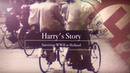 Harry's Story Memories of Hiding Jews and Nazi Brutality during WWII