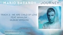 Mario Basanov - We Are Child Of Love Feat. Minalga
