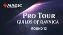 Pro Tour Guilds of Ravnica (Standard): Luis Scott-Vargas vs.Yuuya Watanabe