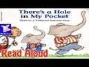 There's a Hole in My Pocket Read Aloud