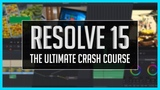 Resolve 15 The Ultimate Crash Course - DaVinci Resolve Basic Training Tutorial