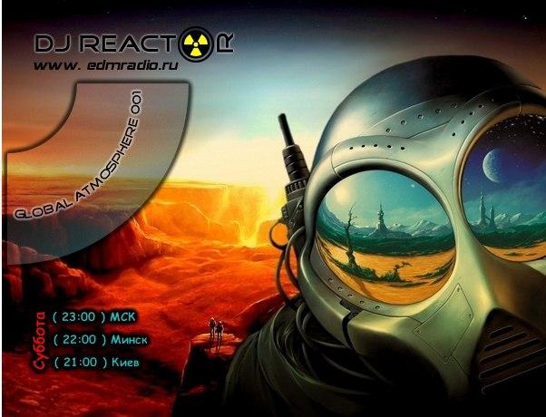 DJ Reactor - Global Atmosphere 001