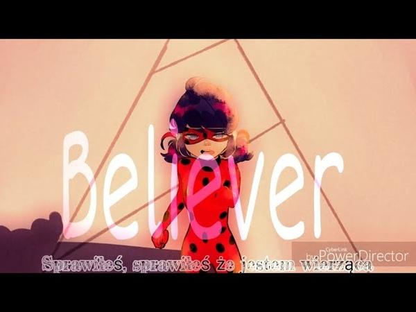 Believer COLLAB Miraculous Ladybug(Ft.AraChely,Misz Schrimpy,Halfy,Roown,AndreisArt RE:U[Tekst Pl