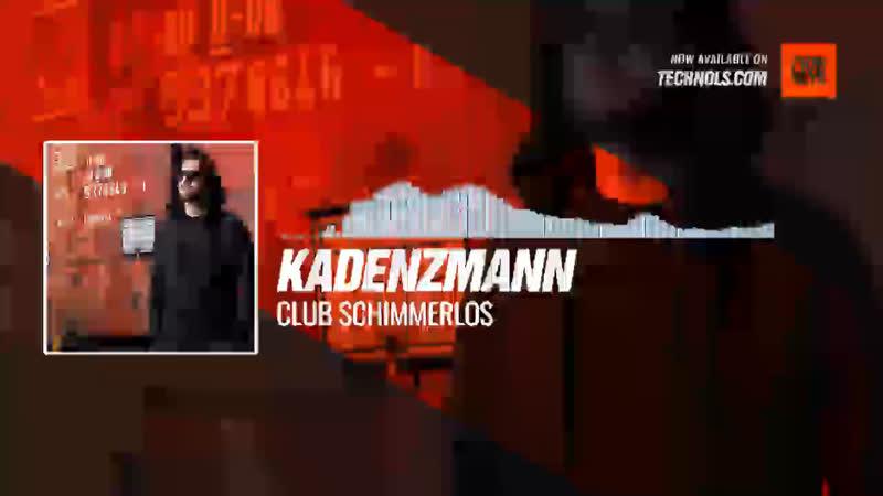 Kadenzmann - Club Schimmerlos Periscope Techno music