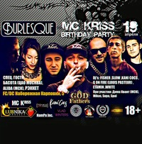 19.04 / BURLESQUE / MC KRISS B-DAY PARTY