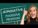 German Lesson (32) - The Nominative Case - Part 2: Possessive Pronouns - A1