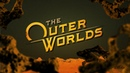 The Outer Worlds анонс трейлер от Obsidian TGA 2018