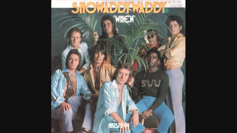 Showaddywaddy - When (1977)
