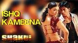 Ishq Kameena - Shakti Shahrukh Khan &amp Aishwarya Rai I Sonu Nigam &amp Alka Yagnik