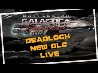 Battlestar Galactica Deadlock DLC Sin and Sacrifice LIVE ep1 RTS