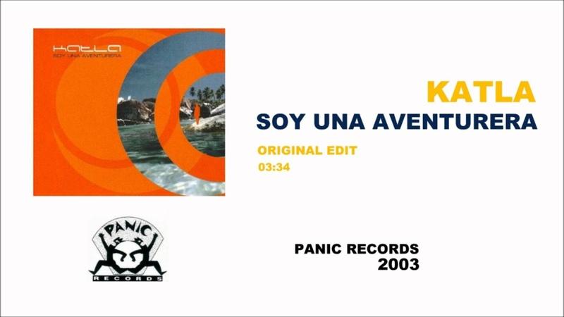 Katla - Soy Una Aventurera (Panic Records)