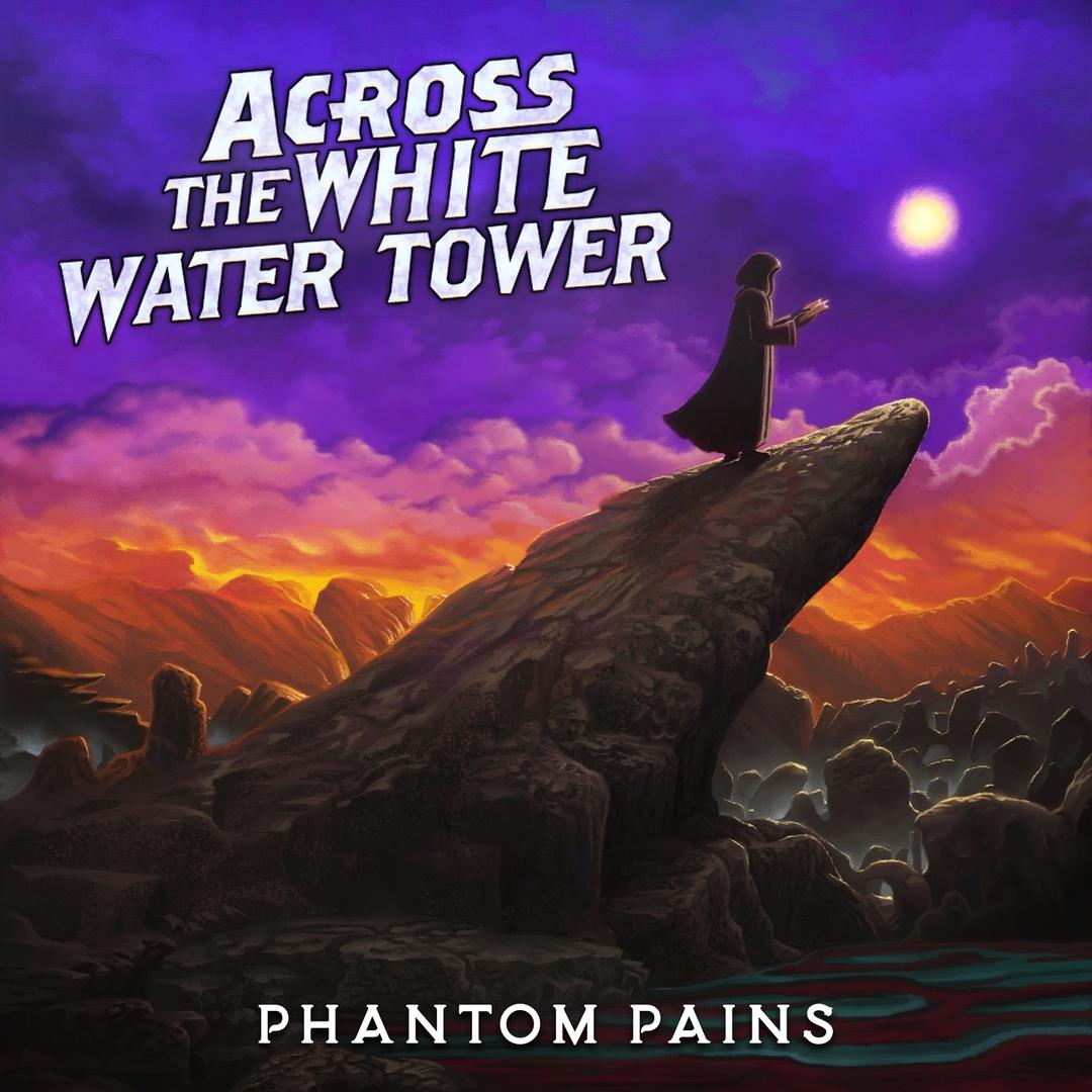 Across The White Water Tower - Phantom Pains [EP] (2019)