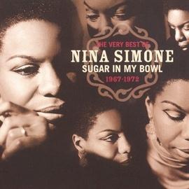 Nina Simone альбом The Very Best Of Nina Simone 1967-1972 - Sugar In My Bowl