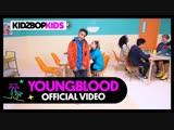 KIDZ BOP Kids - Youngblood (5 Seconds Of Summer Cover)