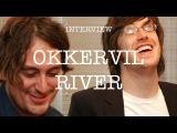 Okkervil River - Interview