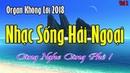 Nhạc Sống Hải Ngoại Không Lời Phần 2 LK Trữ Tình Nền Nhạc Mới Nhất 2018