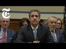 FULL VIDEO: Michael Cohen Testifies Before Congress | NYT News