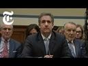 FULL VIDEO: Michael Cohen Testifies Before Congress | NYT News