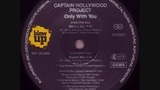 Captain Hollywood Project Only With You Dance Mix