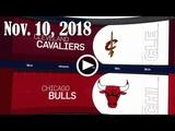2018.11.10 NBA DAILY RECAP CLE @ CHI