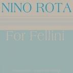 Nino Rota альбом For Fellini