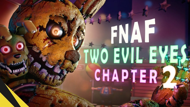 SFM Two Evil Eyes Chapter 2 Five Nights at Freddy's