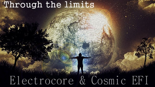 Electrocore & Cosmic EFI – Through the limits