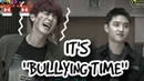 EXO ITS BULLYING TIME