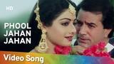 Phool Jahan Jahan (HD) Naya Kadam Song Rajesh Khanna Sridevi Romantic