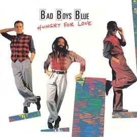 Bad boys blue альбом Hungry For Love