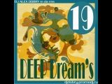 DJ ALEX DOBRY - DEEP DREAM'S 19