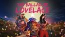 The Ballad of Lovelace - TI8 Short Film Contest