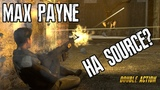 Double Action Boogaloo - MAX PAYNE SOURCE