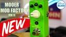 Mooer Mod Factory MKII 11 Mode Modulation Pedal