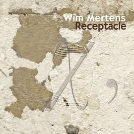 Wim Mertens альбом Receptacle